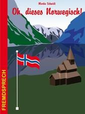 Oh,-dieses-Norwegisch